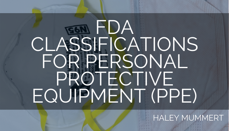 FDA Classifications for Personal Protective Equipment (PPE)