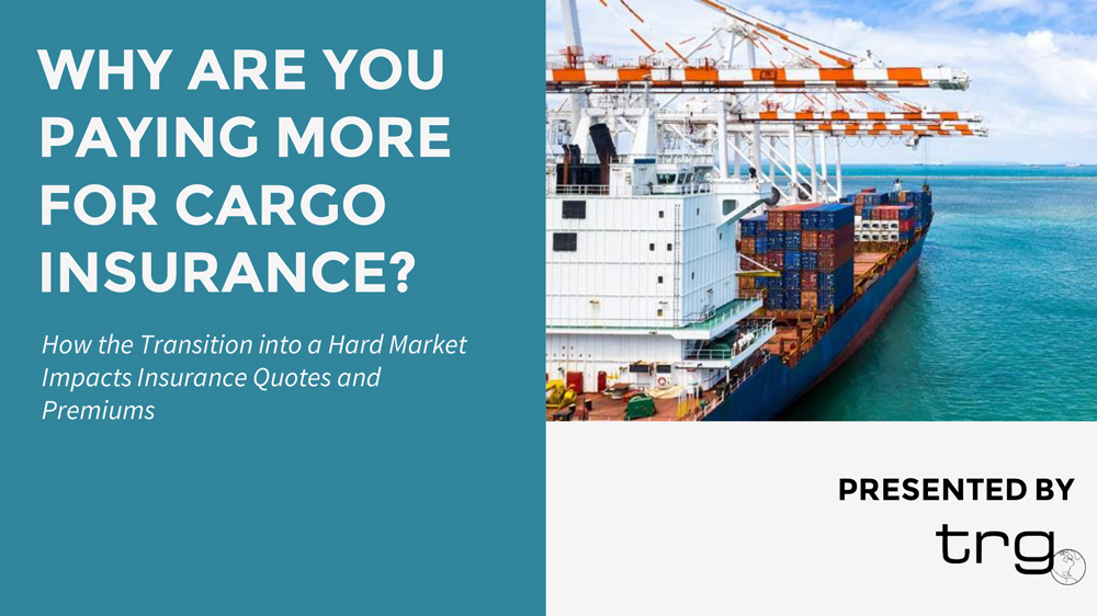 [Webinar] Why Are You Paying More For Cargo Insurance?