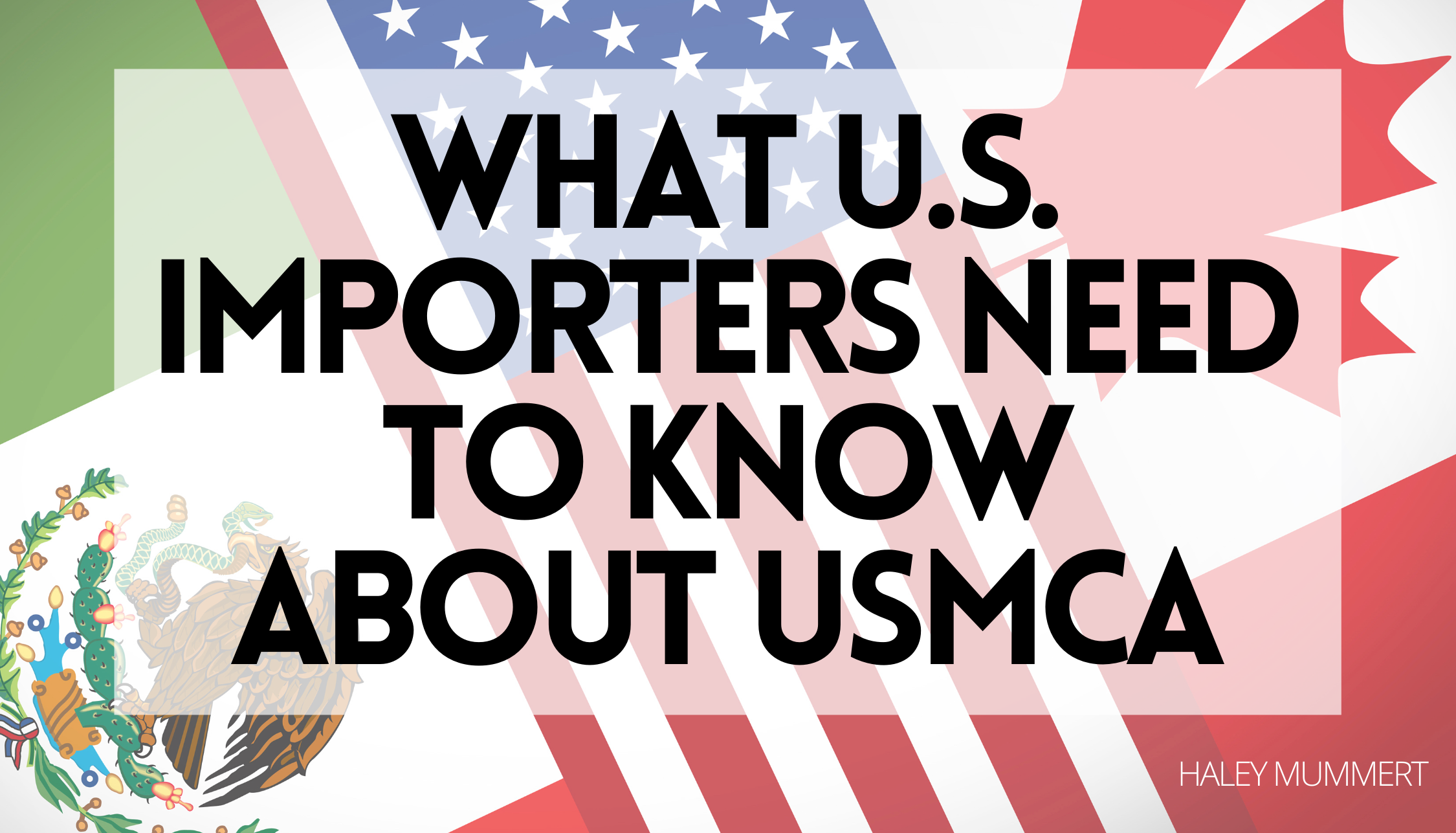 What U.S. Importers Need to Know About USMCA