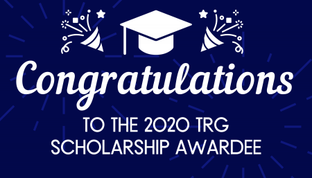 Congratulations to the 2020 TRG Scholarship Awardee