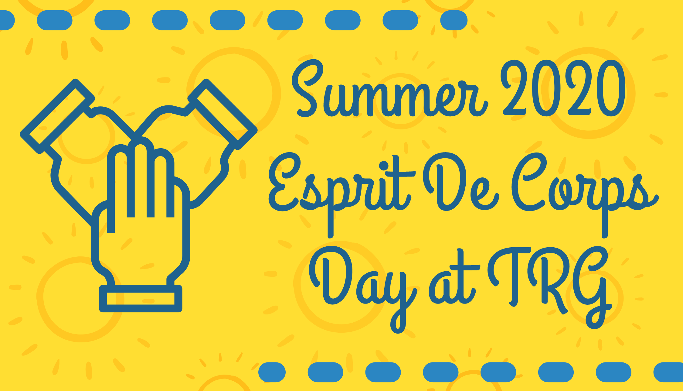 Summer 2020 Esprit De Corps Day at TRG