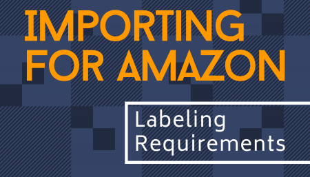 Importing for Amazon: Labeling Requirements