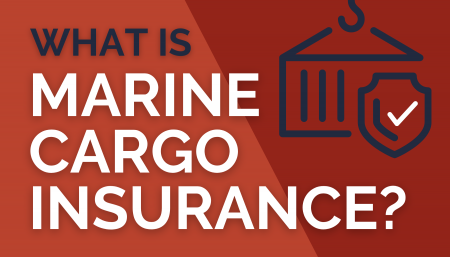 What is Marine Cargo Insurance?