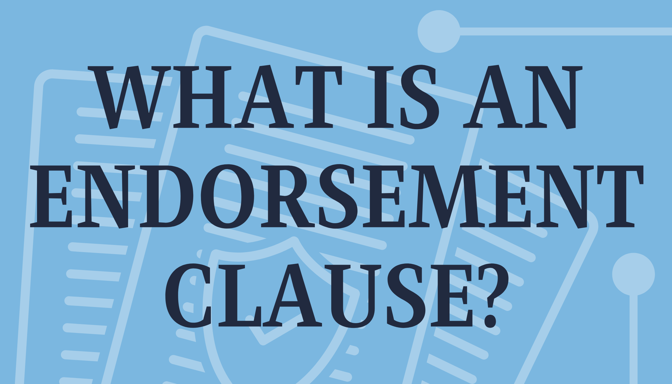 What is an Endorsement Clause?