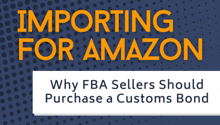 Why FBA Sellers ShouldPurchase a Customs Bond