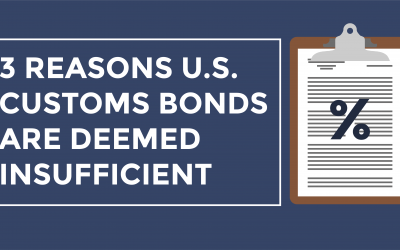 [Video] 3 Reasons U.S. Customs Bonds Are Deemed Insufficient