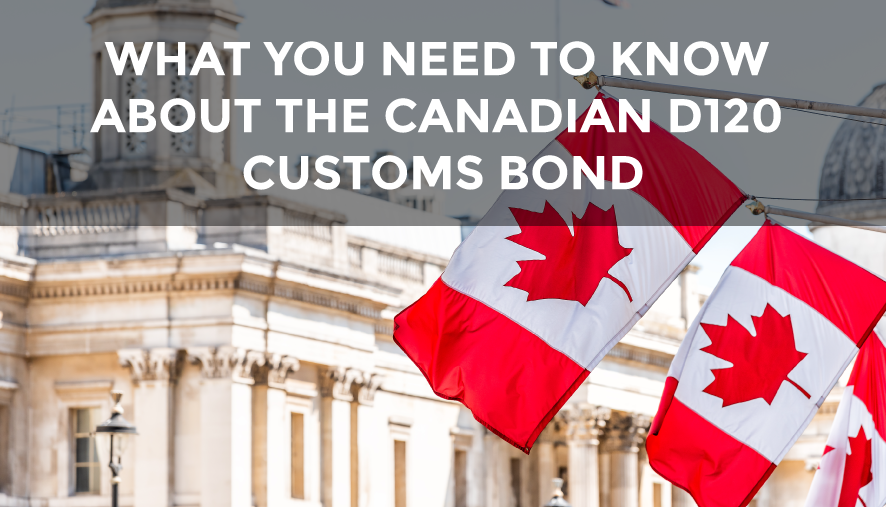 Learn what you need to know to prepare for CARM and the Canadian D120 Customs Bond.