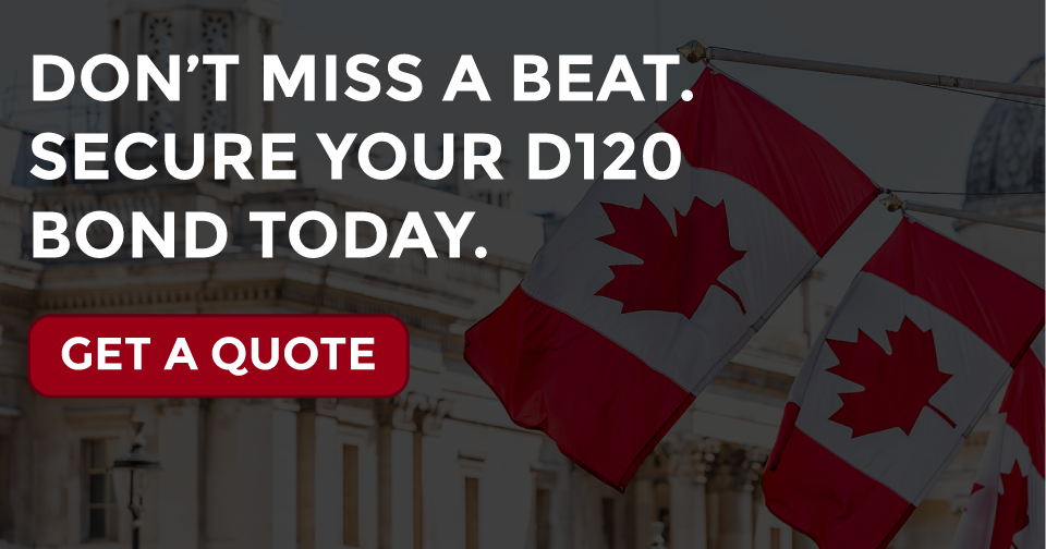 Get a Quote for Your Canadian D120 Customs Bond.